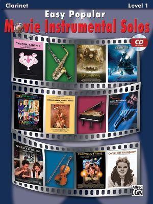 Easy Popular Movie Instrumental Solos: Clarinet [With CD] 9780739047743