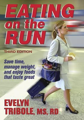 Eating on the Run - 3rd Edition 9780736046084