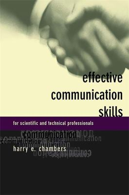 Effective Communication Skills for Scientific and Techinical Professionals 9780738202877