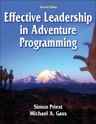 Effective Leadership in Adventure Programming 9780736052504