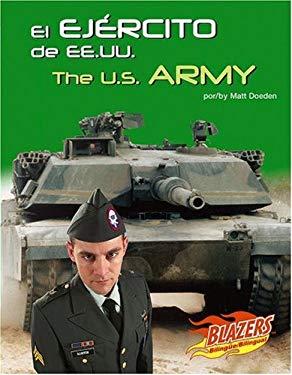 El Ejercito de Ee.Uu./The U.S. Army 9780736877459