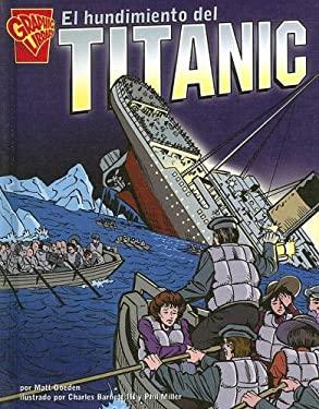El Hundimiento del Titanic 9780736860611