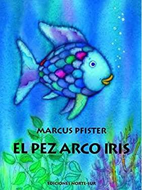 El Pez Arco Iris 9780735821897