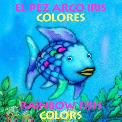 Pez Arco Iris Colores/Rainbow Fish Colors 9780735819788