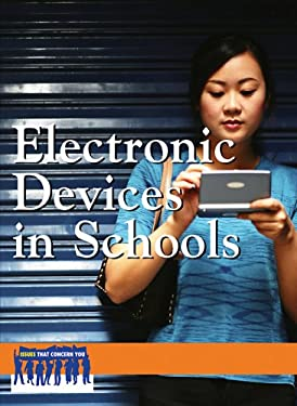 Electronic Devices in Schools 9780737739855