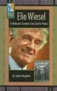 Elie Wiesel: A Holocaust Survivor Cries Out for Peace 9780736828338