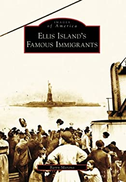Ellis Island's Famous Immigrants 9780738555331