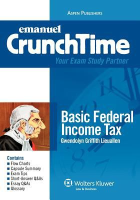 Emanuel Crunchtime: Basic Federal Income Tax 9780735578937