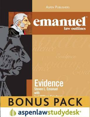 Emanuel Law Outlines: Evidence (Print + eBook Bonus Pack) 9780735599352