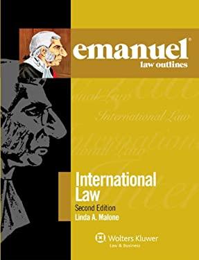 Emanuel Law Outlines: International Law 9780735590038