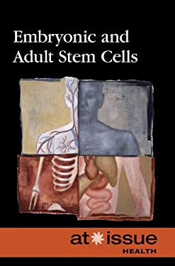 Embryonic and Adult Stem Cells 9780737742817