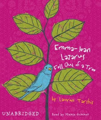 Emma-Jean Lazarus Fell Out of a Tree 9780739347966