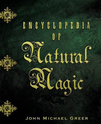 Encyclopedia of Natural Magic 9780738706740