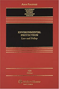 Environmental Protection: Law and Policy 9780735563483