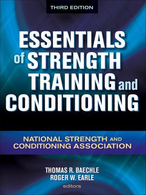 Essentials of Strength Training and Conditioning: National Strength and Conditioning Association 9780736058032