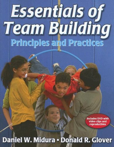 Essentials of Team Building: Principles and Practices [With DVD] 9780736050883