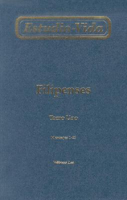 Estudio-Vida de Filipenses: Tomo Uno Mensajes 1-23 = Life-Study of Philippians 9780736303392