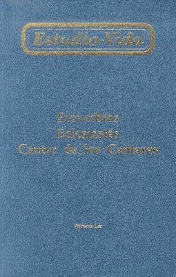 Estudio-Vida de Proverbios, Eclesiastes y Cantar de los Cantares = Life-Study of Proverbs, Ecclesiastes, Song of Songs 9780736313056