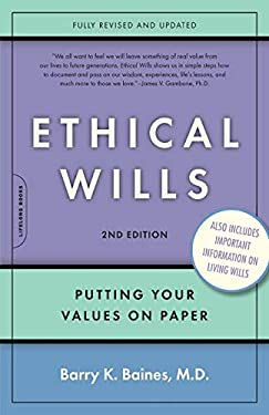 Ethical Wills: Putting Your Values and Directives on Paper 9780738210551