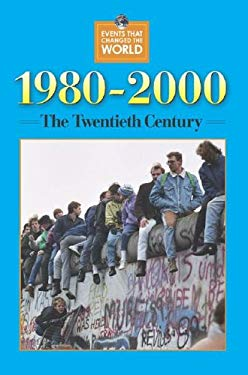 Events That Changed the World: 1980-2000 - P 9780737717617