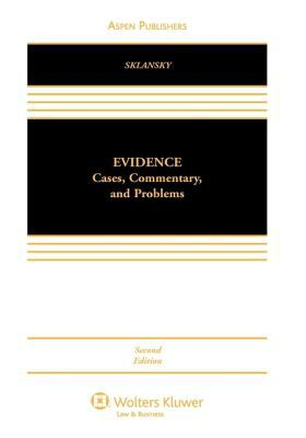 Evidence: Cases, Commentary, and Problems 9780735565623