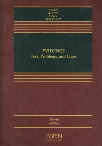 Evidence: Text, Problems, and Cases 9780735556225