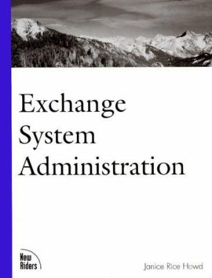 Exchange System Administration 9780735700819
