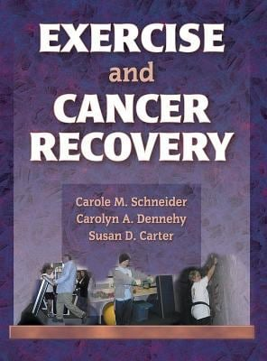 Exercise and Cancer Recovery 9780736036450