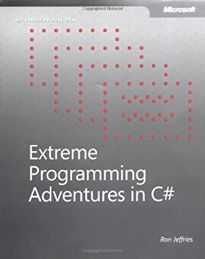 Extreme Programming Adventures in C# 9780735619494