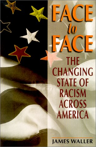 Face to Face: The Changing State of Racism Across America 9780738206134