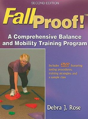 FallProof!: A Comprehensive Balance and Mobility Training Program [With DVD] 9780736067478
