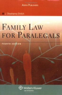 Family Law for Paralegals, Fourth Edition 9780735563827