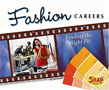 Fashion Careers: Finding the Right Fit 9780736868297