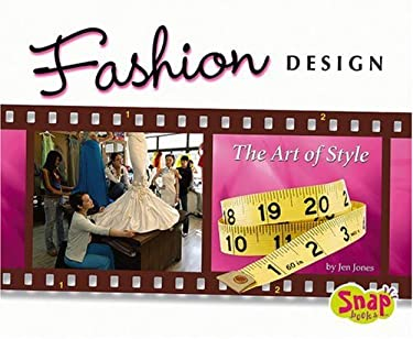 Fashion Design: The Art of Style 9780736868273