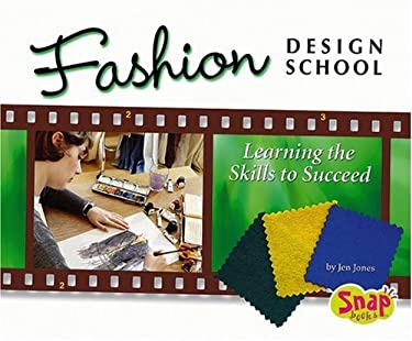 Fashion Design School: Learning the Skills to Succeed 9780736868327