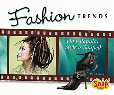 Fashion Trends: How Popular Style Is Shaped 9780736868310