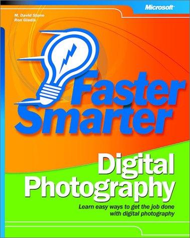 Faster Smarter Digital Photography 9780735618725