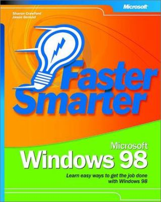 Faster Smarter Microsoft Windows 98 9780735618589