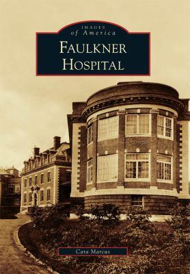 Faulkner Hospital 9780738573243