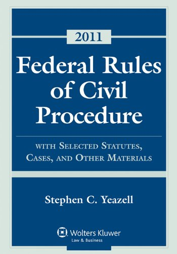 Federal Rules Civil Procedure, 2011 Statutory Supplement 9780735508750