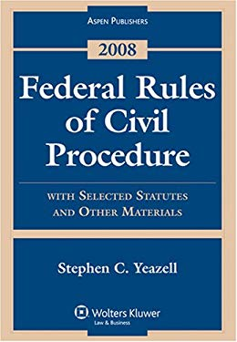 Federal Rules of Civil Procedure: With Selected Statutes and Other Materials 9780735572218