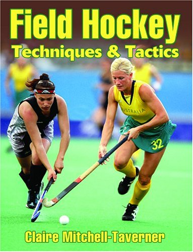 Field Hockey Techniques & Tactics 9780736054379
