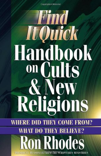 Find It Quick Handbook on Cults & New Religions 9780736914833