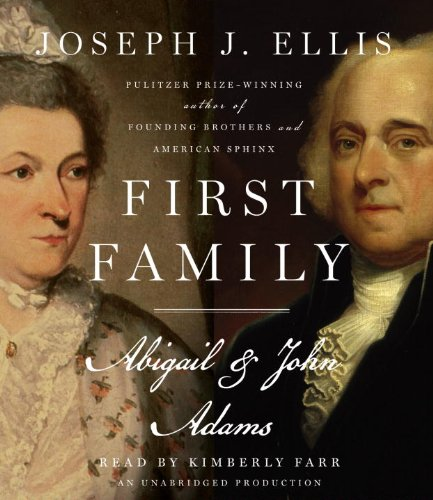First Family: Abigail & John Adams 9780739368749