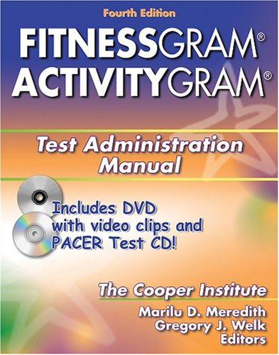 Fitnessgram / Activitygram: Test Administration Manual [With CD and DVD] 9780736068567
