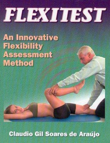 Flexitest: An Innovative Flexibility Assessment Method 9780736034029