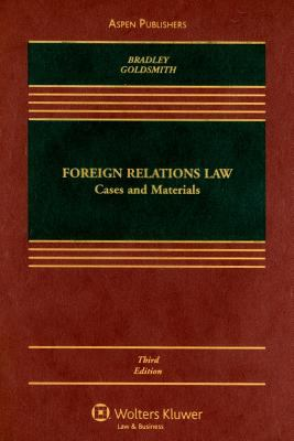 Foreign Relations Law: Cases and Materials 9780735578548