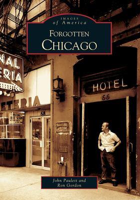 Forgotten Chicago 9780738532790