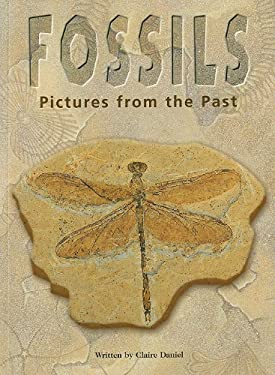 Fossils: Pictures from the Past 9780739808658