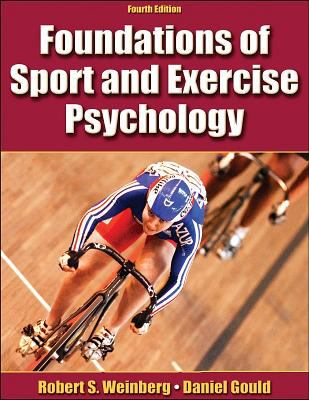 Foundations of Sport and Exercise Psychology 9780736064675